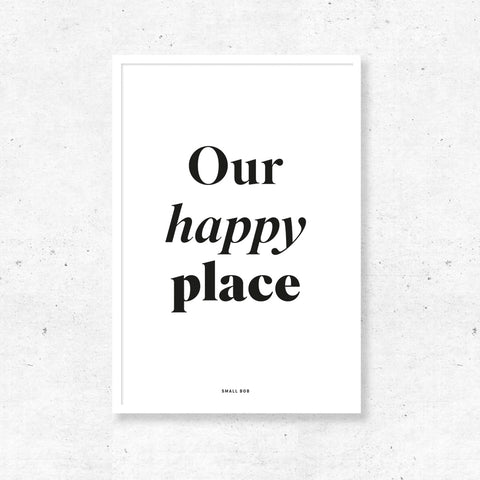 Typography Wall Art - Our Happy Place Print
