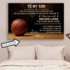 (CT212) Basketball Poster - to my son - custom