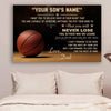 (CT213) Basketball Poster - to my son - never lose custom