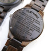 ENGRAVED WOODEN WATCH - to my fiance you are my always 4