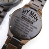 ENGRAVED WOODEN WATCH - to my man when i tell you 2