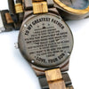 ENGRAVED WOODEN WATCH - to my greatest father i would always remember 2