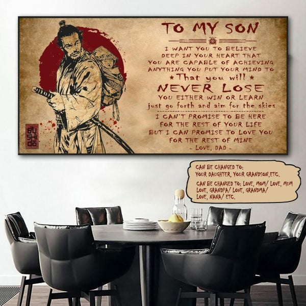 (QH430) Customizable Samurai poster – Dad to son- You will never lose