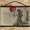 (CV355) SAMURAI CANVAS WITH THE WOOD FRAME - MAKE NO MISTAKE