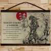 (CV356) SAMURAI CANVAS WITH THE WOOD FRAME - NOBODY IS BORN A WARRIOR