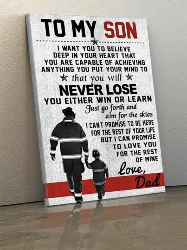 (cv329) Firefighter Poster - to my son. Never lose