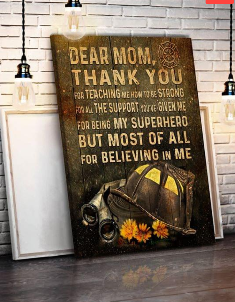 (cv342) Firefighter Poster - Dear mom, thank you