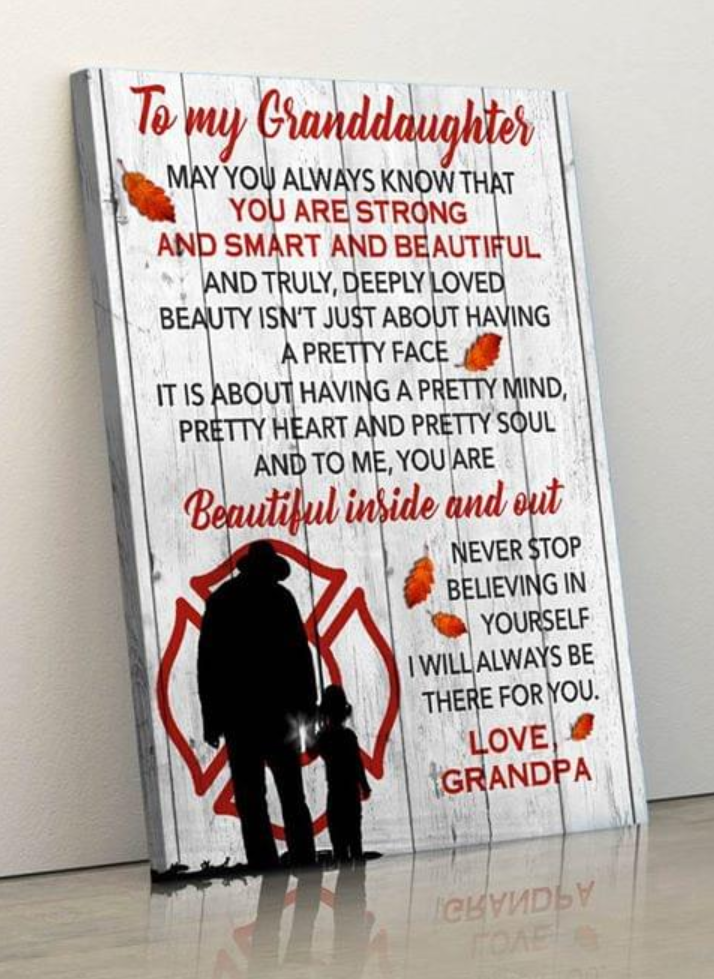 (cv344) Firefighter Poster - To my granddaughter