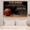 (cv450) Basketball Poster - grandma to grandson - never lose
