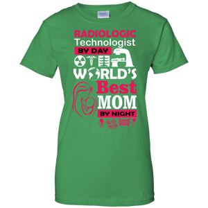 Radiologist Technologist By Day And World's Best Mom By Night Women T-Shirt