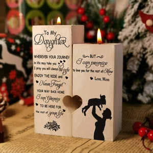 Mom To Daughter - I Can Promise To Love You Wooden Candle Holders