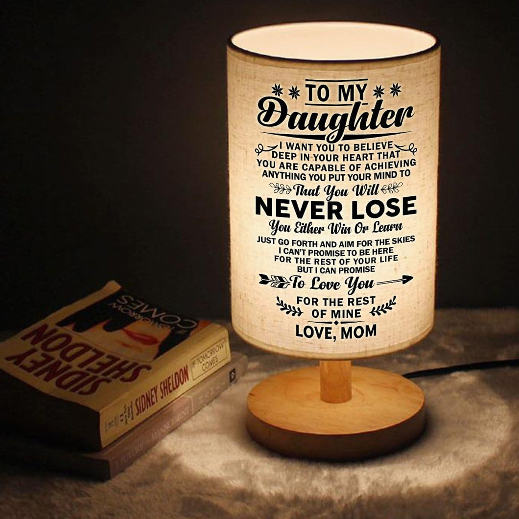 Mom To Daughter - You Will Never Lose LED Wooden Table Lamp