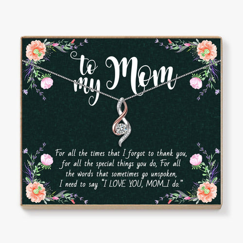 To My Mom - I Love You Mother's Necklace