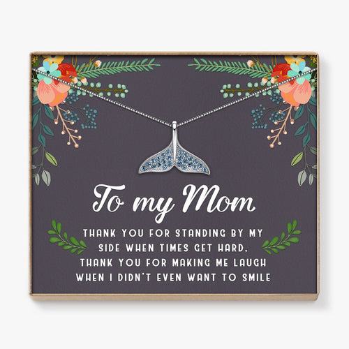 To My Mom - Thank You For Standing By My Side Mermaid Necklace