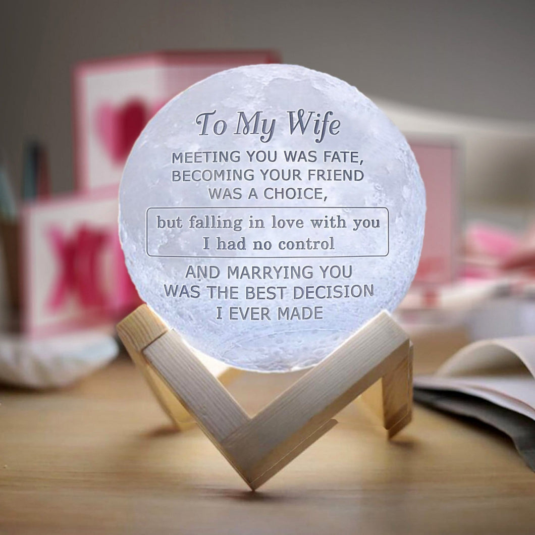 To My Wife Marrying You Is The Best Decision - 3D LED Engraving Moon Lamp