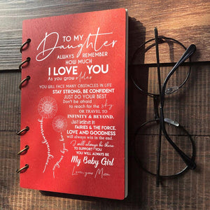 Mom To Daughter - My Baby Girl Wood Journal Notebook