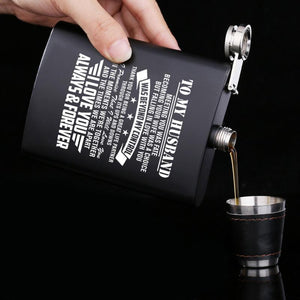 To My Husband I Love You Always Laser Engraved Hip Flask