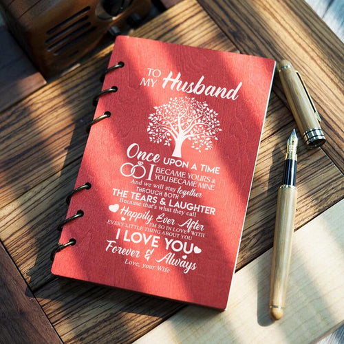 To My Husband - I Love You Forever And Always Wood Journal Notebook