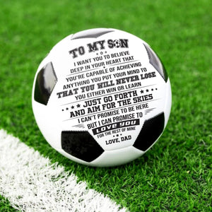 Dad To Son - You Will Never Lose Personalized Soccer Ball