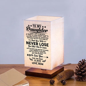 Mom To Daughter - You Will Never Lose LED Wood Table Lamp