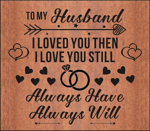 To My Husband - I Love You Always 17 Keys Thump Piano