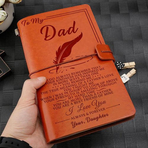 Daughter To Dad - I Love You Always And Forever Personalized Leather Journal