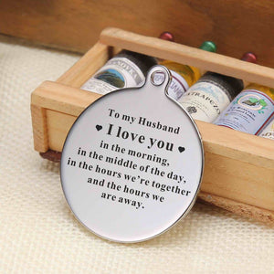 To My Husband - I Love You Everytime Personalized Keychain