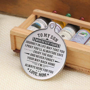 Mom To My Son I Am Always Here For You Engraved Keychain