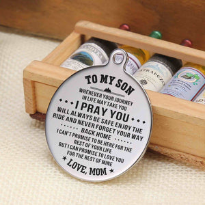 Mom To My Son I Pray You Will Always Be Safe Engraved Keychain