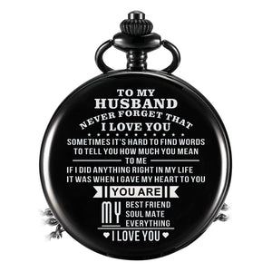 To My Husband - You Are My Everything Pocket Watch