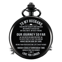 To My Husband - Our Journey So far Pocket Watch