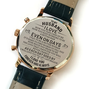 The backside of the watch is laser engraved with the perfectly loving messages for husband