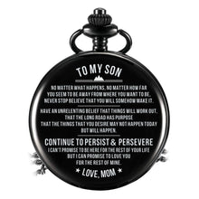Mom To Son - Continue To Persist And Persevere Pocket Watch
