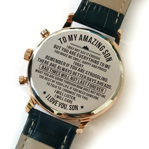 The backside of the watch is laser engraved with the perfectly loving messages for son