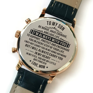 The backside of the watch is laser engraved with the perfectly loving messages for son from mom
