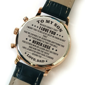 The backside of the watch is laser engraved with the perfectly loving messages for son from dad
