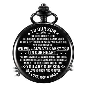 To Our Son - We Will Always Carry You In Our Heart Pocket Watch