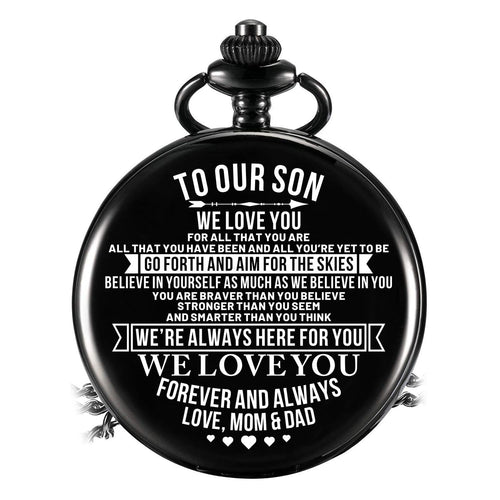 To Our Son - Go Forth And Aim For The Skies Pocket Watch