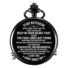 To My Boyfriend - I Love You Every Single Day Pocket Watch