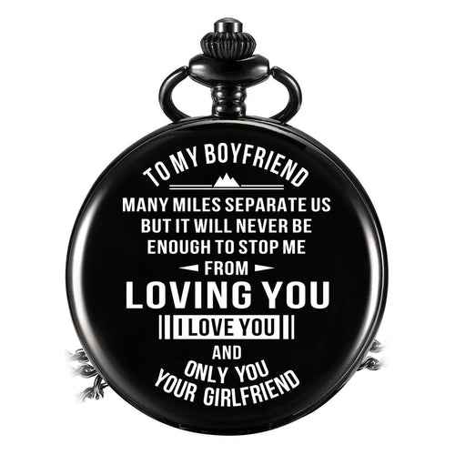 To My Boyfriend - Loving You Pocket Watch