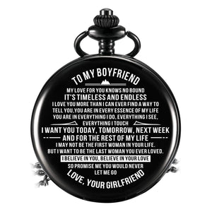 To My Boyfriend - I Believe In Your Love Pocket Watch