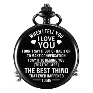 When I Tell You I Love You Pocket Watch