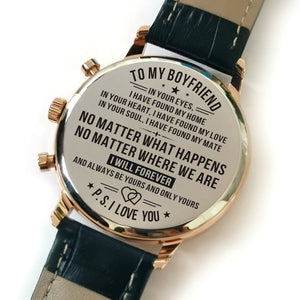 To My Boyfriend I Have Found My Love Engraved Leather Watch