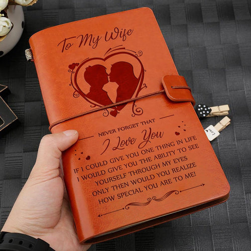 To My Wife I Love You Engraved Leather Journal Diary