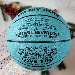 Mom To Son - You Will Never Lose Personalized Basketball