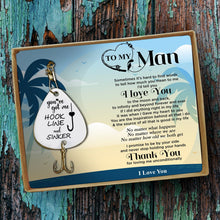 To My Man - You Have Got Me, Hook, Line And Sinker Engraved Fishing Lure