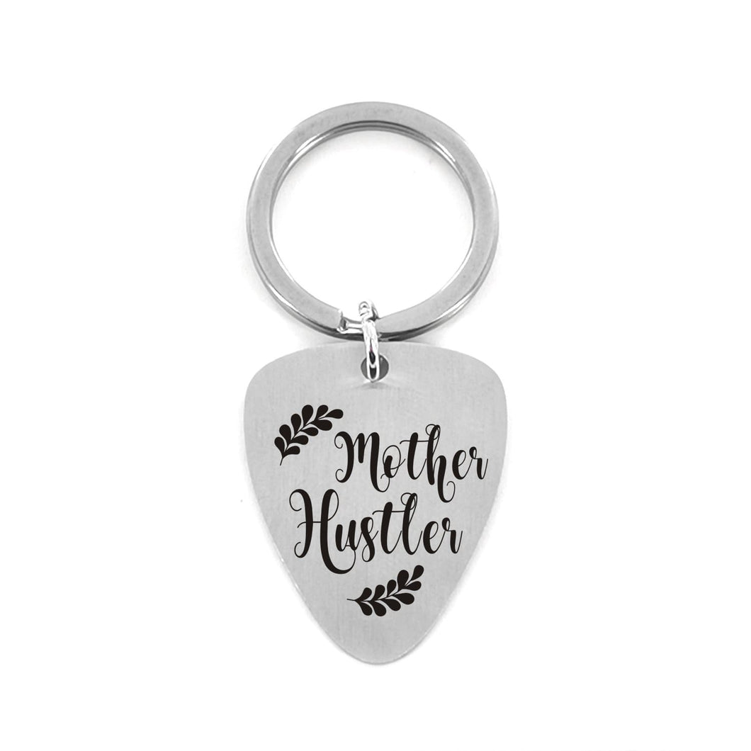 Guitar Pick Keychains Mother Hustler - Customized Guitar Pick Keychain GiveMe-Gifts