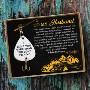 To My Husband - I Love You More Than You Love Fishing Engraved Fishing Lure