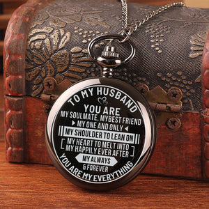 To My Husband - You Are My Soulmate Pocket Watch