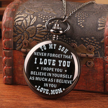 Mom To Son - I Hope You Believe In Yourself Pocket Watch